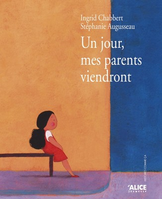 un-jour-mes-parents-viendront